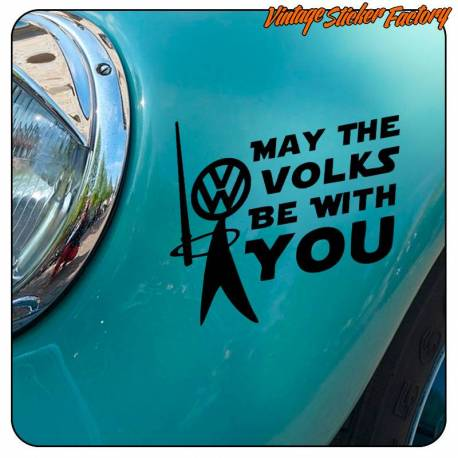 MAY THE VOLKS BE WITH YOU