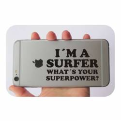 I AM A SURFER WHAT IS YOUR SUPER POWER Aufkleber