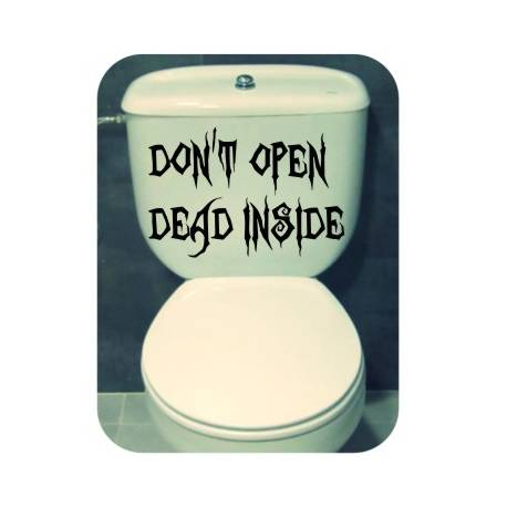Sticker Don t Open Dead Inside