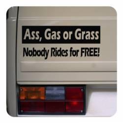 Sticker ass gas or grass